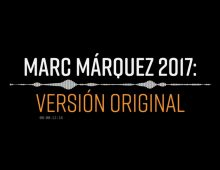 Marc Marquez 2017: Versión Original · Motion Graphics